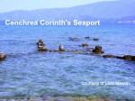 2014 Cenchrea Corinths Seaport by Leon Mauldin