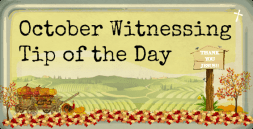 october-witnessing-tip-of-the-day