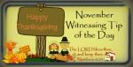 witnessing-tip-of-the-day-november-thxgvng