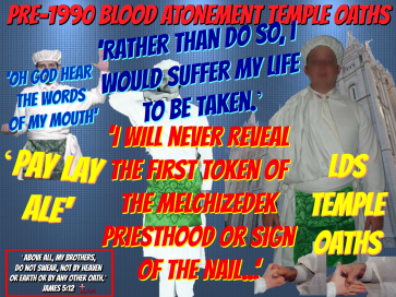 Pre-1990 Blood Atonement Temple Oaths | Life After Ministry