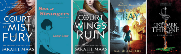 Covers of books in my April TBR: A Court of Mist and Fury, Sea of Strangers, A Court of Wings and Ruin, The Marvellous Adventures of Gwendolyn Gray and One Dark Throne
