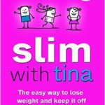 slim with tina book