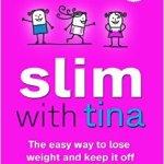 slim with tina book