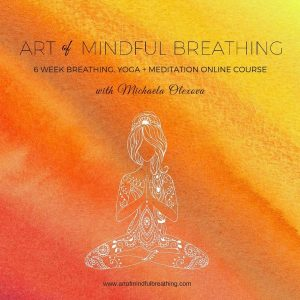 ​​Art of Mindful Breathing​ - New Online Course​