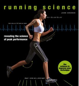 Running Science Optimising Training and Performance Editor: John Brewer