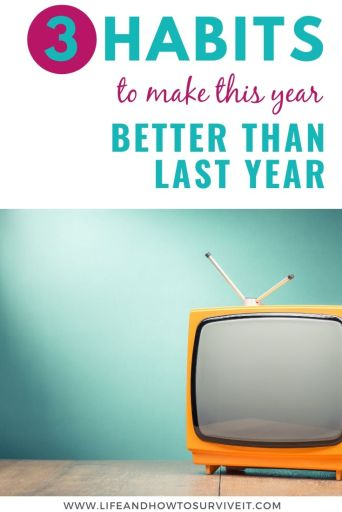 3 habits to make this year better than last year
