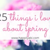 25 Things I Love About Spring