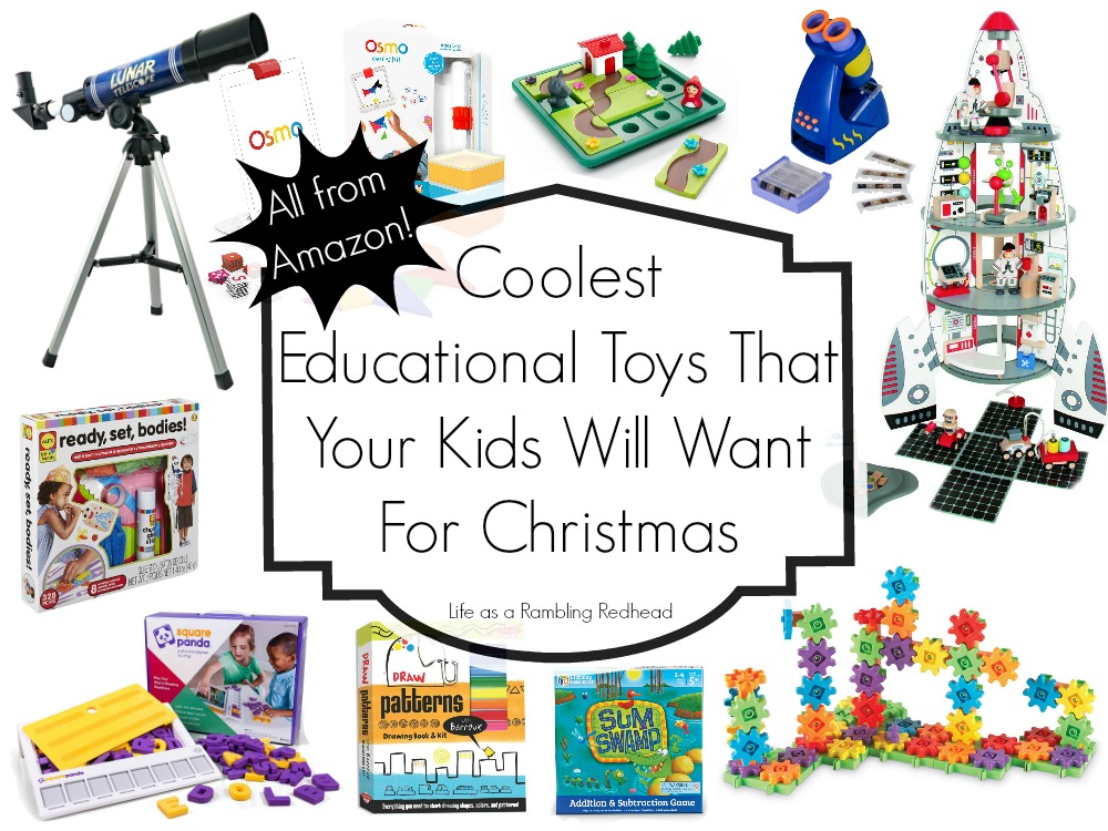 Coolest Educational Toys That Your Kids Will Actually Want For Christmas.  All On Amazon!   Life As A Rambling Redhead.