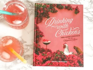 drinking with chickens cocktail book