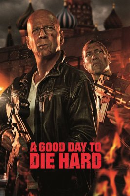 """Poster for the movie """"A Good Day to Die Hard"""""""