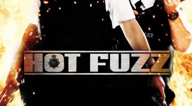 """Poster for the movie """"Hot Fuzz"""""""