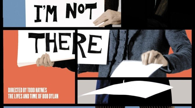 "Poster for the movie ""I'm Not There."""