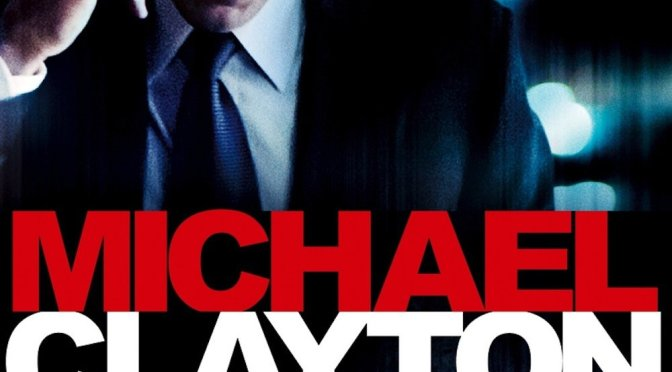 """Poster for the movie """"Michael Clayton"""""""