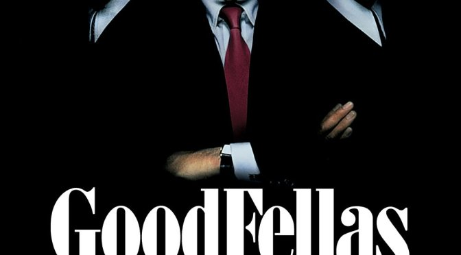 "Poster for the movie ""Goodfellas"""