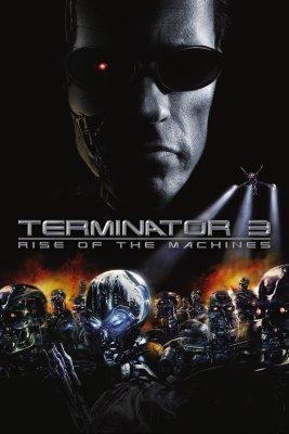 "Poster for the movie ""Terminator 3: Rise of the Machines"""
