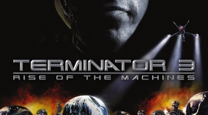 """Poster for the movie """"Terminator 3: Rise of the Machines"""""""