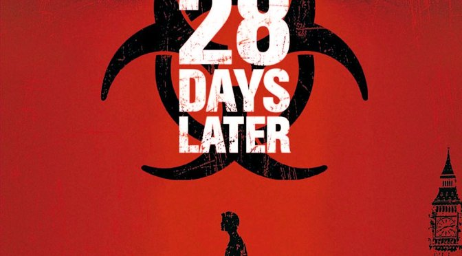 """Poster for the movie """"28 Days Later..."""""""