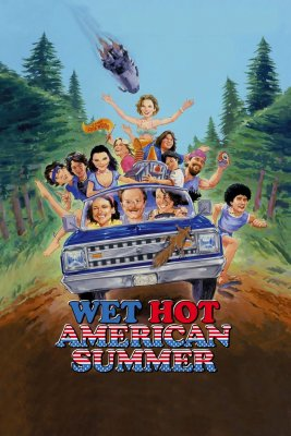 """Poster for the movie """"Wet Hot American Summer"""""""