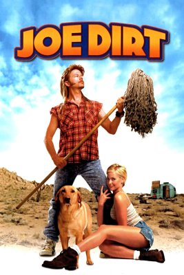 """Poster for the movie """"Joe Dirt"""""""