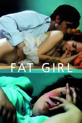 """Poster for the movie """"Fat Girl"""""""