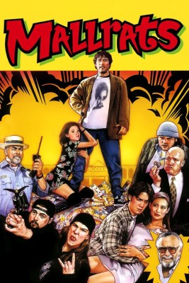 "Poster for the movie ""Mallrats"""