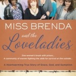Miss Brenda and the Loveladies – Book Review