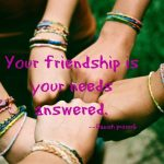 Friendship – Finding, Forming, Keeping, and Wishing