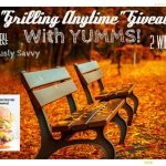 "Blogger Opportunity ~ ""Grilling Anytime"" Giveaway with Yumms"