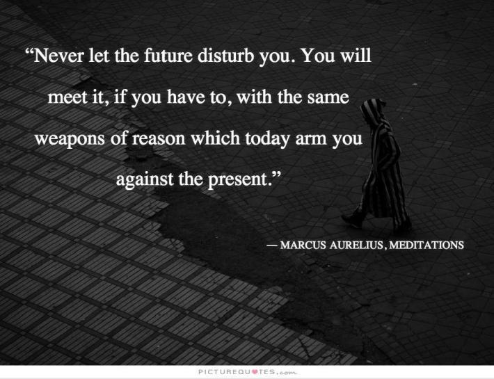 Marcus Aurelius- Future Quote
