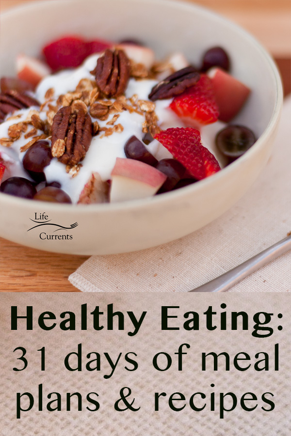 yogurt in a bowl with fruit and nuts and a title: HEALTHY EATING PROJECT 31 DAYS of MENUS