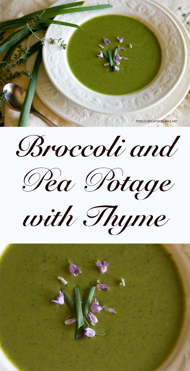 Broccoli and Pea Potage with Thyme (soup)
