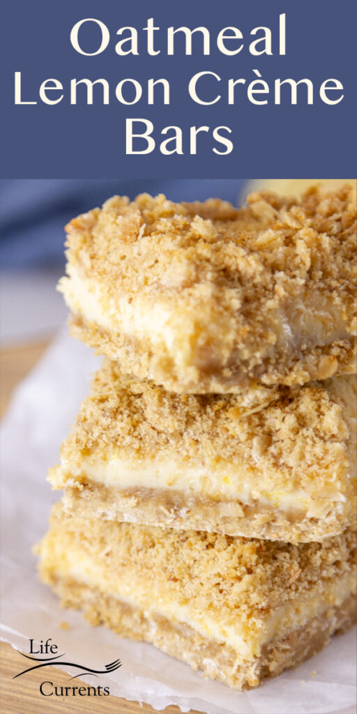 Title on top: Oatmeal Lemon Crème Bars with a stack of bars in the image.