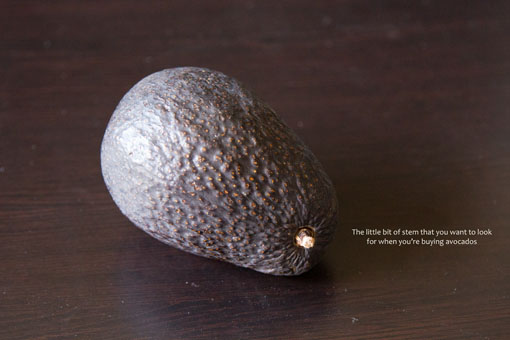 always look for the stem when buying avocados