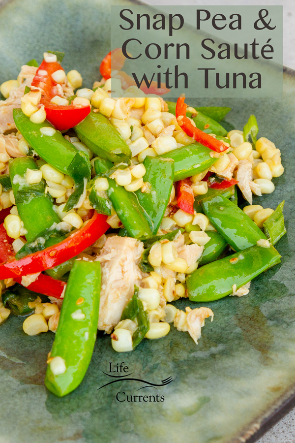 Fresh Snap Pea and Corn Sauté with Island Trollers Tuna - perfect summer meal