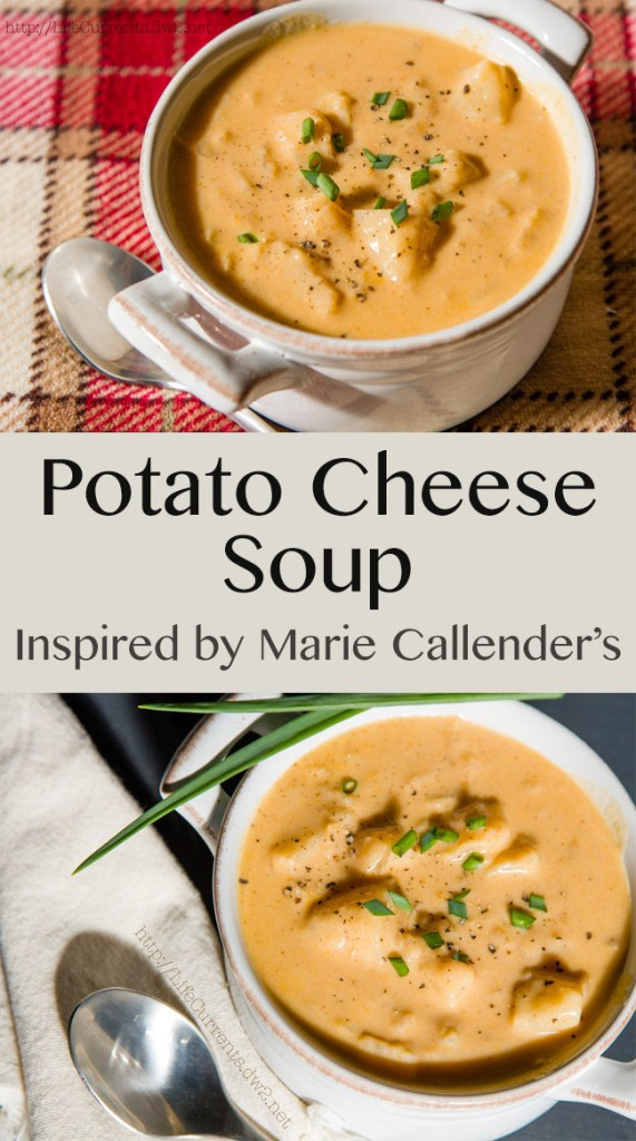 Copycat Marie Callender's Potato Cheese Soup long pin for Pinterest with two images and a title