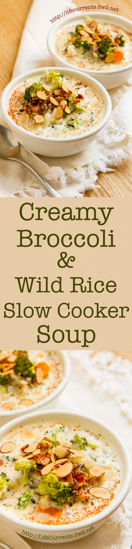 long pin for Pinterest with two images and the title: Creamy Broccoli and Wild Rice Slow Cooker Soup