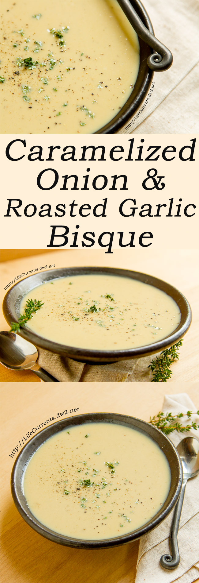 Caramelized Onion Roasted Garlic Bisque #soup #garlic #comfortfood