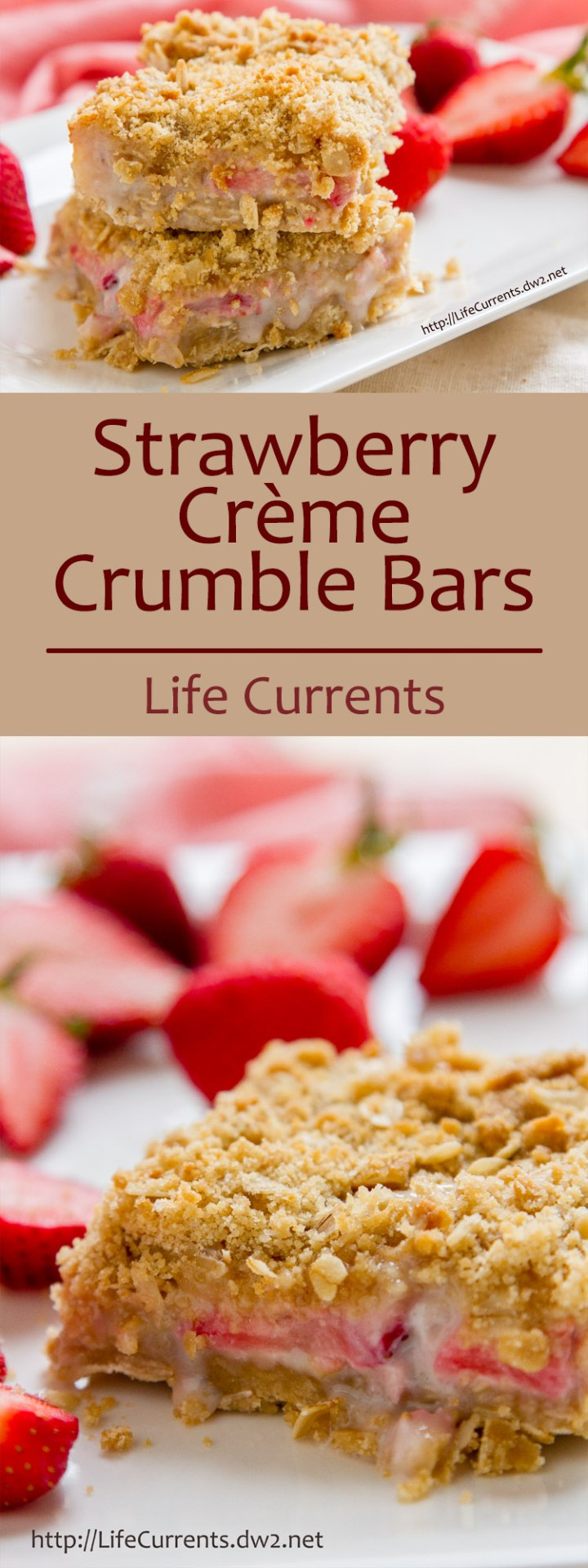 Strawberry Crème Crumble Bars are sweet crumbly dessert bars with an oatmeal cookie crust, and a streusel topping; your whole family will love them! by Life Currents https://lifecurrentsblog.com