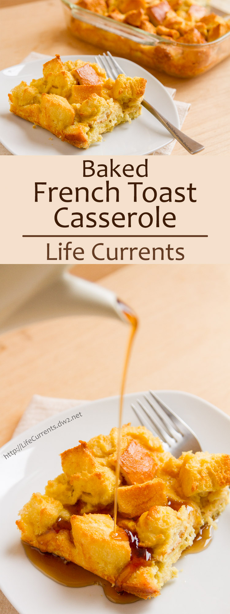 This easy to make eggy buttery Baked French Toast Casserole is best reason to get out of bed!
