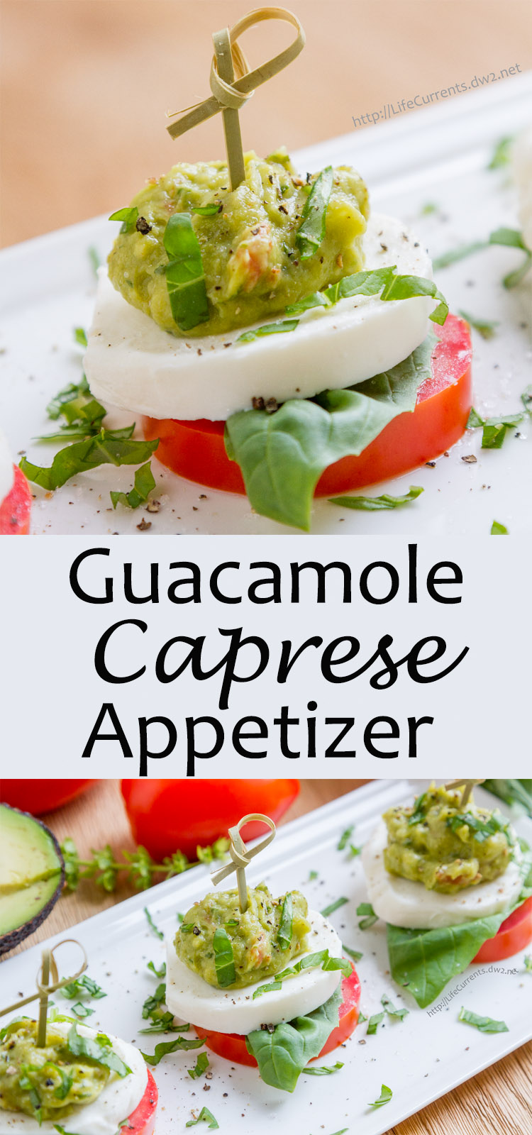 Guacamole Caprese Appetizer Bites are delicious and easy to make and will wow all your guests