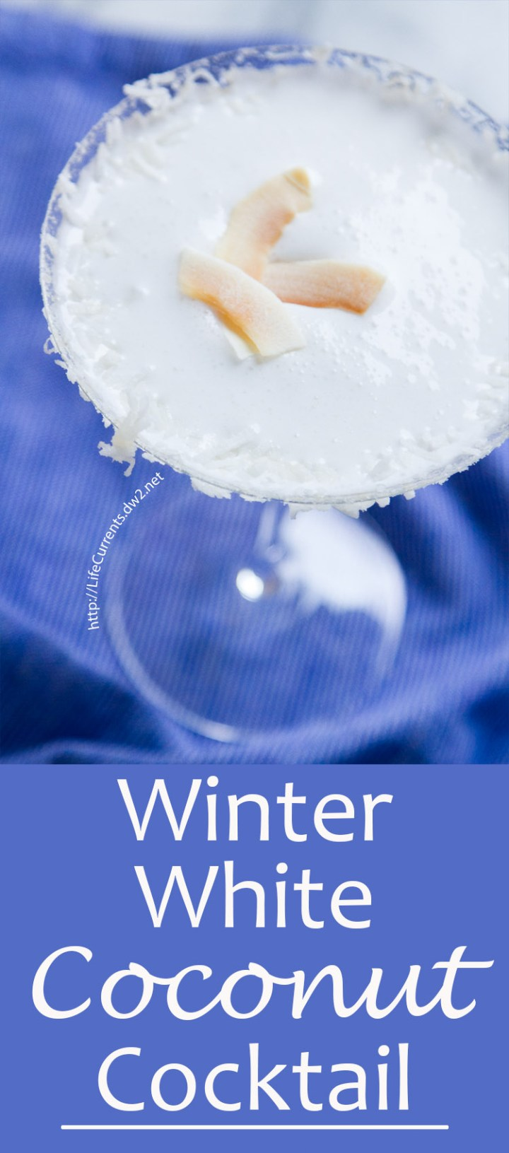 The Winter White Coconut Cocktail is the best of Winter, in a pretty glass! You'll love celebrating Winter with this wonderful cocktail. There's an alcohol-free recipe option too!