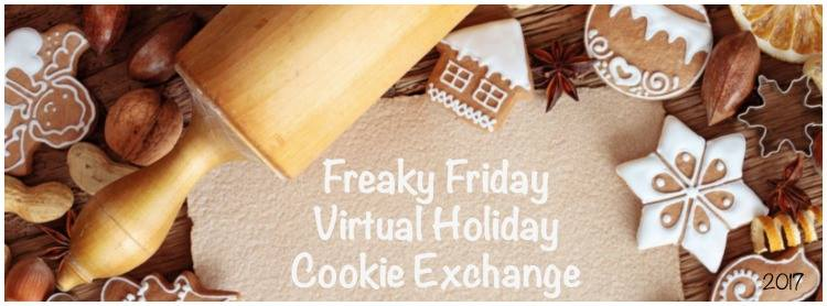 Freaky Friday Annual Virtual Holiday Cookie Exchange 2017