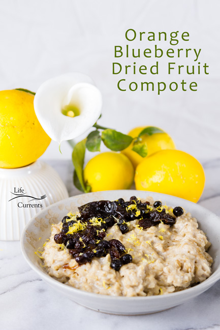 Orange Blueberry Dried Fruit Compote - the perfect healthy start to your day