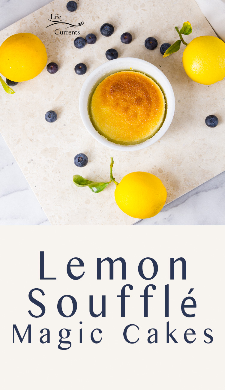 Lemon Soufflé Magic Cakes - impressive and super delicious little lemon desserts