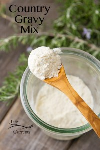 Country Gravy Mix is easy to mix up and keep around in your cupboards, and it's ready to be mixed up at a moments' notice.