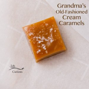Grandma's Old-fashioned Cream Caramels