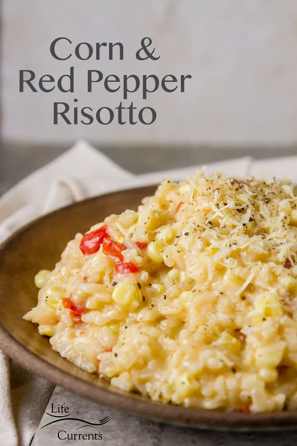 Corn and Red Pepper Risotto - a delicious vegetarian main course or side dish