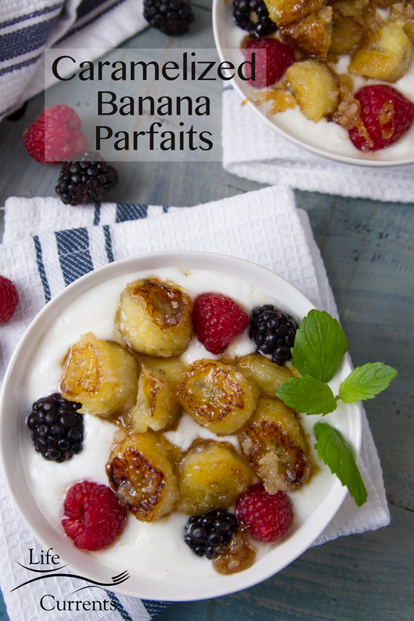 These simple to make Caramelized Banana and Yogurt Parfaits are amazingly delicious!