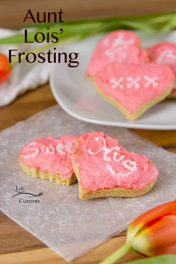 Aunt Lois' Frosting - This frosting is luscious, creamy, sweet, and easy to make.