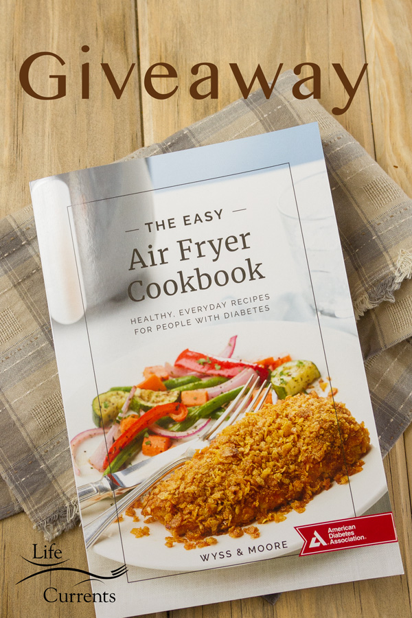 A copy of The Easy Air Fryer Cookbook: Healthy, Everyday Recipes for People with Diabetes and a giveaway announcement